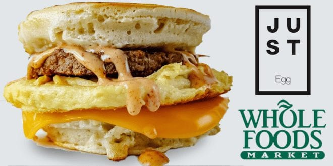JUST vegan egg scramble and sandwiches to launch at 63 Whole Foods Market stores