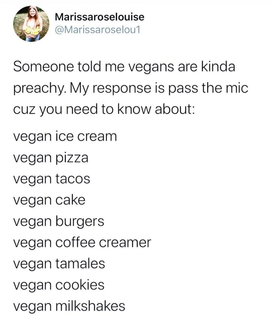 Someone told me vegans are kinda preachy