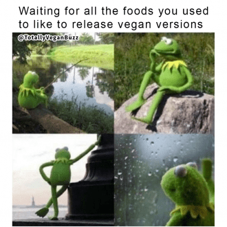Waiting for all the foods you used to like