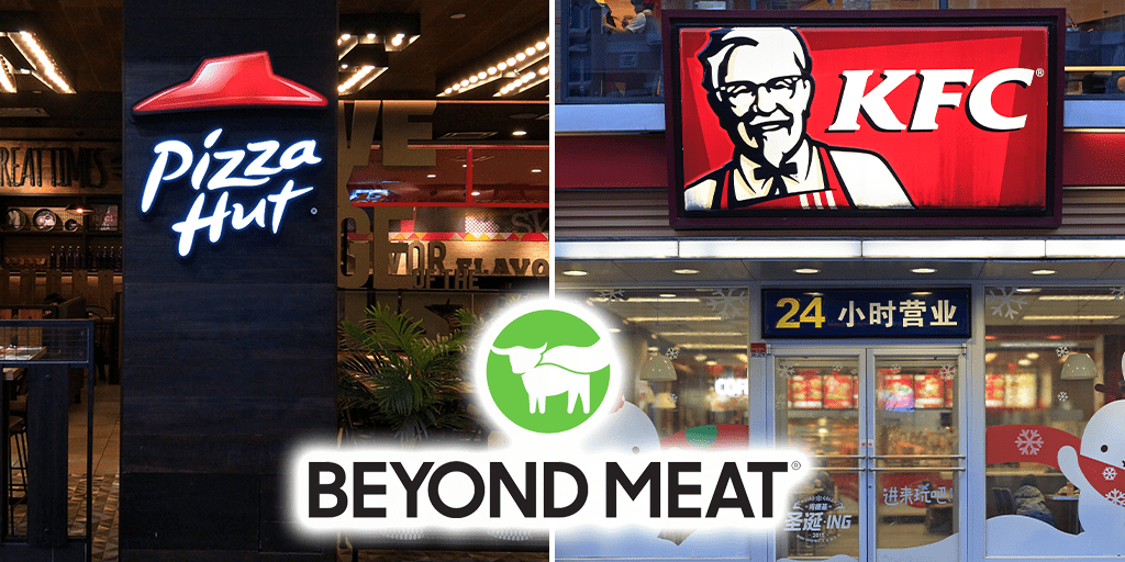 Pizza Hut and KFC menus to feature Beyond Meat China