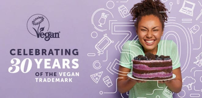The organisation that impacts every vegan worldwide says 'we're as strong as ever' as Vegan Trademark turns 30